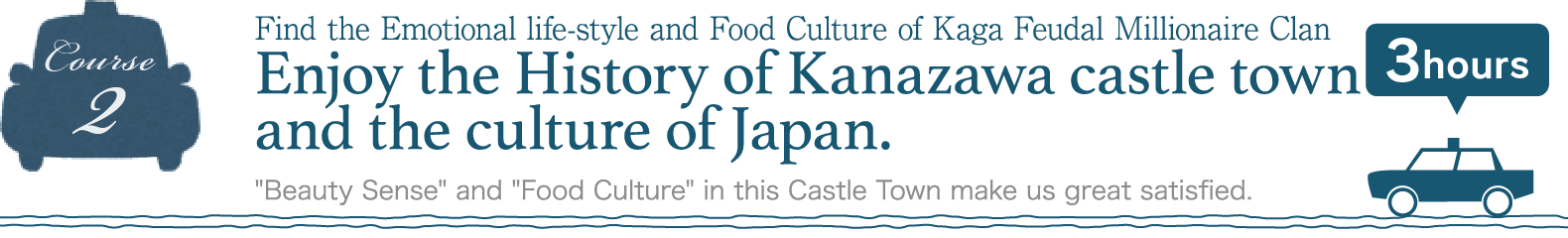 Enjoy the History of Kanazawa castle town and the culture of Japan.